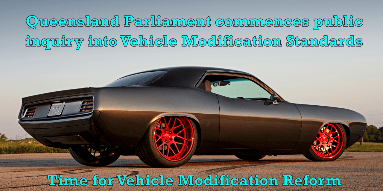 Queensland Begins Parliamentary Inquiry Into Vehicle Modification Standards