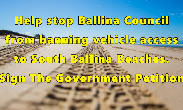 Government Petition – Stop Ballina Council From Closing Vehicle Access To All Beaches